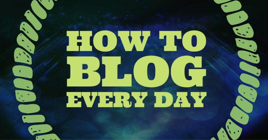 ブログ毎日更新にチャレンジ〜目標達成のための汎用的な方法論〜
