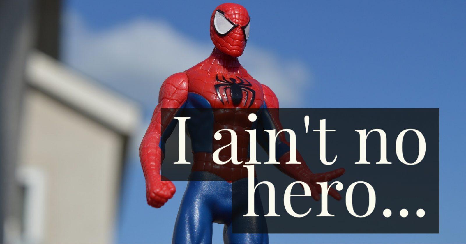 僕はヒーローにはなれなかった